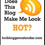 Hot Blogger? Me?
