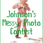 Johnson's Messy Photo Contest {Enter to win weekly prizes and a grand prize of $1,000}
