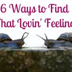 6 Ways to Rediscover That Lovin' Feeling