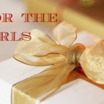 Gifts For The Girly Girl