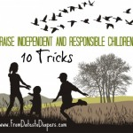Raising Independent and Responsible Children
