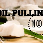 Oil Pulling :: what it is and why you should do it