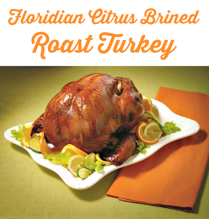 Floridian Citrus Brined Roast Turkey | Butterball