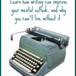 7 Reasons to Write {Guest Post}
